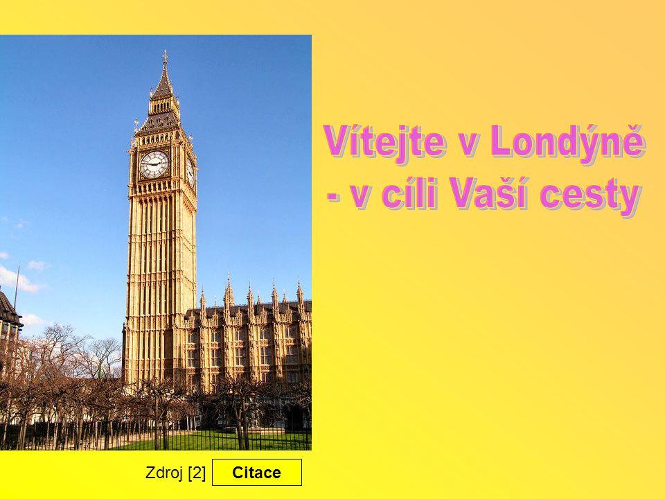 Vítejte v Londýně - v cíli Vaší cesty Zdroj [2] Citace